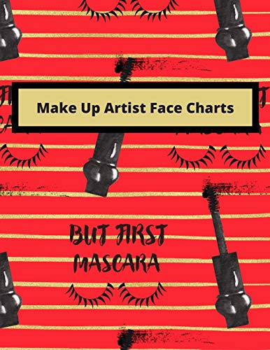 Make Up Artist Look Book: Blank Practice Face Sheets for Contouring, Eyeshadow, Halloween Techniques...