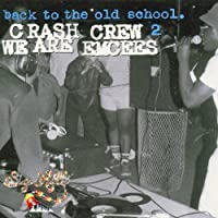 Back To The Old School 2 - We Are Emcees by The Crash Crew (2001-06-12)