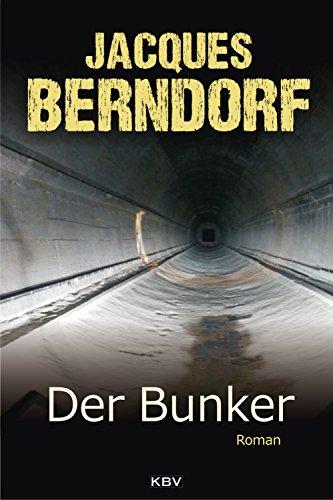 Der Bunker: Roman (KBV Krimi 408)