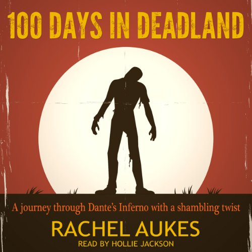 100 Days in Deadland audiobook cover art