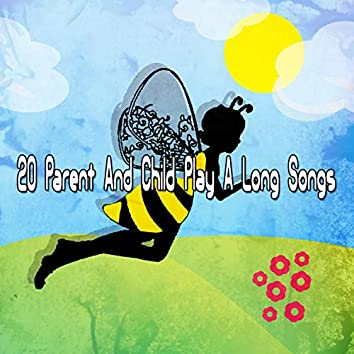 20 Parent And Child Play A Long Songs