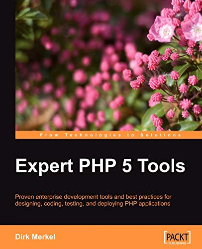Expert PHP 5 Tools (English Edition)