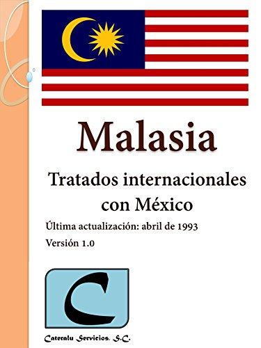 Malasia - Tratados Internacionales con México