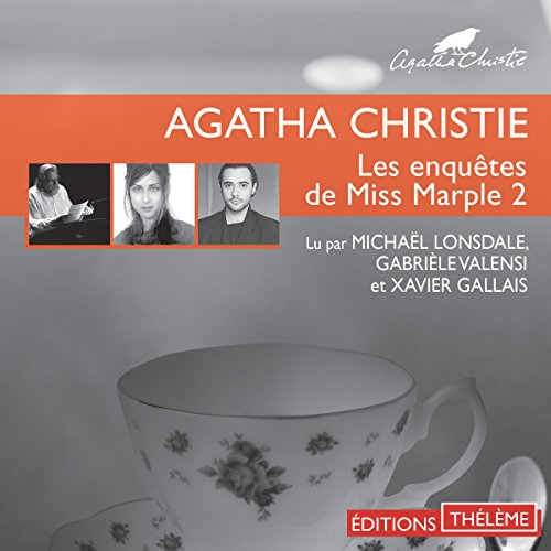 Le Sanctuaire d'Astarté / L'herbe de la mort / La demoiselle de compagnie     Les enquêtes de Miss Marple 2              By:                                                                                                                                 Agatha Christie                               Narrated by:                                                                                                                                 Michaël Lonsdale,                                                                                        Gabrièle Valensi,                                                                                        Xavier Gallais                      Length: 1 hr and 46 mins     Not rated yet     Overall 0.0