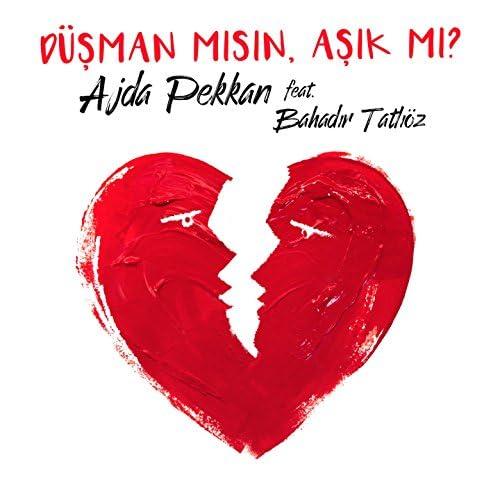 Ajda Pekkan feat. Bahadır Tatlıöz