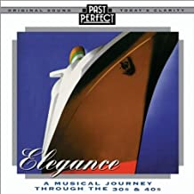 Elegance: Songs from the 1930s and 40s