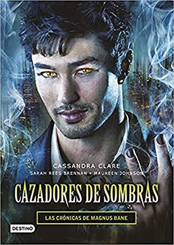 Cazadores de sombras. Las Crónicas de Magnus Bane (La Isla del Tiempo Plus)