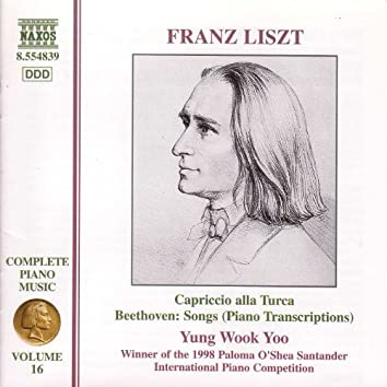 Liszt Complete Piano Music, Vol. 16: Beethoven Song Transcriptions