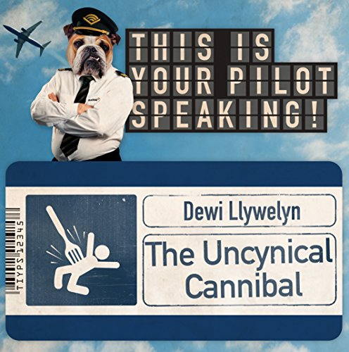 The Uncynical Cannibal audiobook cover art