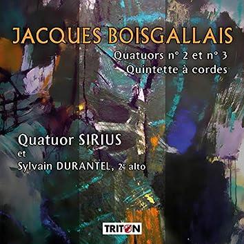 J. Boisgallais: Quatuors No. 2 et 3 - Quintette à cordes
