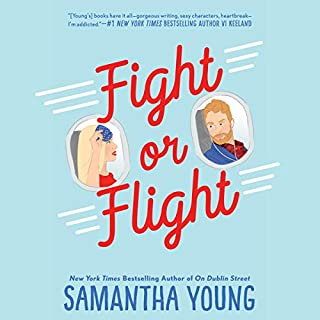 Fight or Flight                   Written by:                                                                                                                                 Samantha Young                               Narrated by:                                                                                                                                 Angelica Lee                      Length: 11 hrs and 15 mins     21 ratings     Overall 4.2