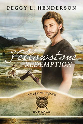 Download Yellowstone Redemption (Yellowstone Romance Book 4) (English Edition) B0073H4NYC
