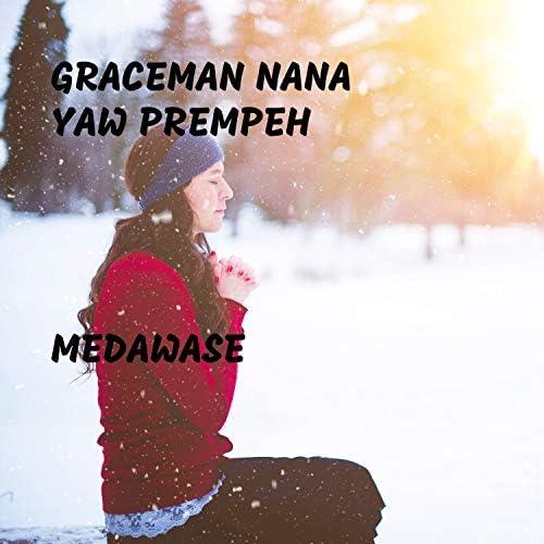 GraceMan Nana Yaw Prempeh