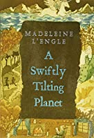 A Swiftly Tilting Planet (Madeleine L'Engle's Time Quintet)