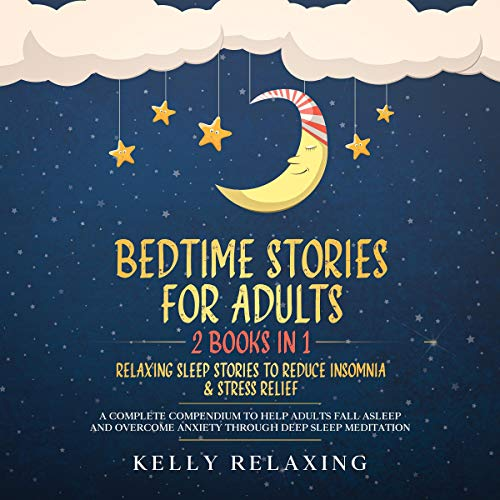 Bedtime Stories for Adults: 2 Books in 1 cover art