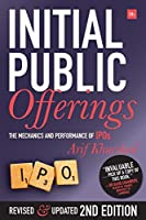 Initial Public Offerings - Second Edition: The Mechanics and Performance of IPOs
