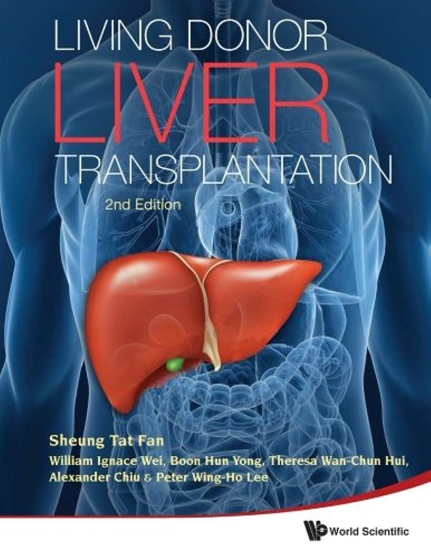 デコレーションうまくいけば嫌がらせLiving Doror Liver Transplantation (2nd Edition)