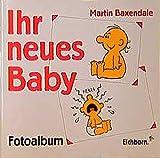 Ihr neues Baby, Fotoalbum - Martin Baxendale