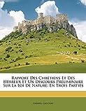 Rapport Des Chretiens Et Des Hebreux Et Un Discours Preliminaire Sur La Loi de Nature: En Trois Parties