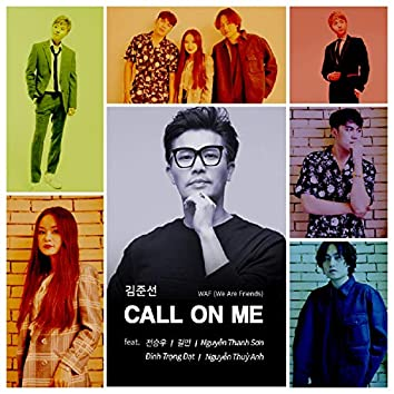 WAF (We Are Friends) - Call On Me