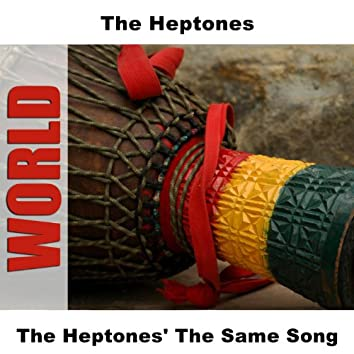 The Heptones' The Same Song