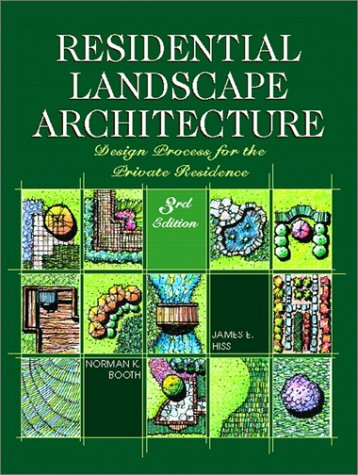 S3h Ebook Residential Landscape Architecture Design Process For The Private Residence 3rd Edition By Norman K Booth James E Hiss Mwweulmq