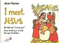 I Meet Jesus