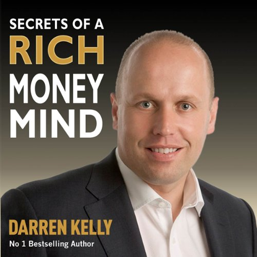 Secrets of a Rich Money Mind audiobook cover art