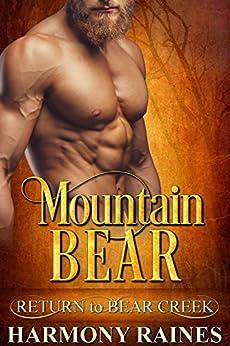 Mountain Bear (Return to Bear Creek Book 2) by [Harmony Raines]