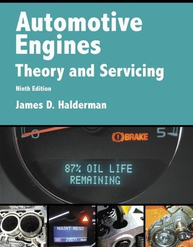 Automotive Engines: Theory and Servicing (9th Edition) (Automotive Systems Books)