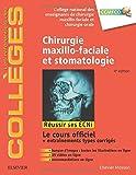 Chirurgie maxillo-faciale et stomatologie - Réussir les ECNi