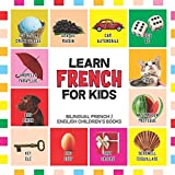 Learn French for Kids: French for Toddler - French Reading Practice, Teaching French to Preschoolers (Bilingual English French Children's Books, Band 1) - Nancy Dyer