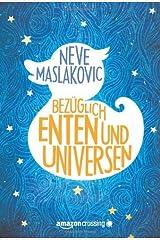 Bezüglich Enten und Universen: Roman (German Edition) Kindle Edition