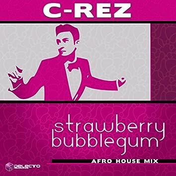 Strawberry Bubblegum (Afro House Remix)
