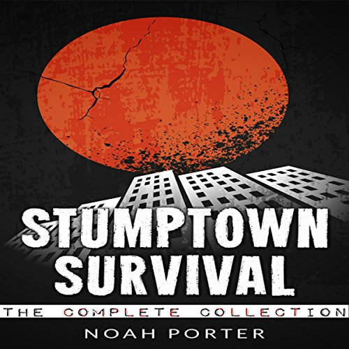 Stumptown Survival, The Complete Collection audiobook cover art