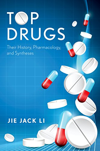 Top Drugs: Their History, Pharmacology, and Syntheses