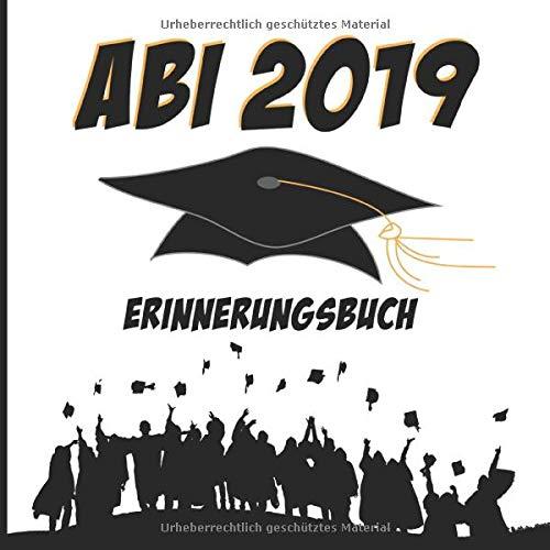 Abi 2019: Erinnerungsbuch I American Style Cover in Schwarz & Gelb I Die schönsten Erinnerungen &...