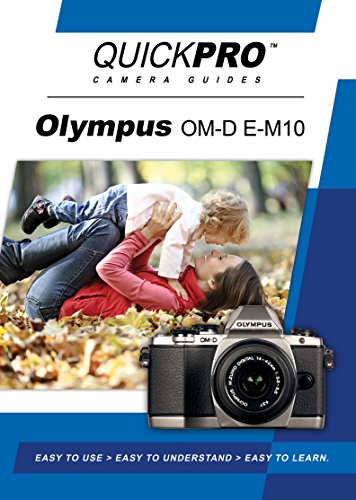 Olympus OM-D E-M10 Instructional DVD by QuickPro Camera Guides