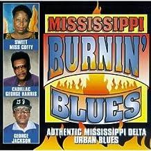 Mississippi Burnin Blues