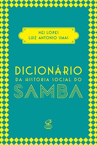 Dicionário da história social do samba