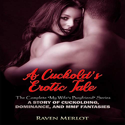 A Cuckold's Erotic Tale audiobook cover art