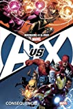 Avengers vs X-Men T02 - Conséquences