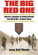 The Big Red One: America's Legendary 1st Infantry Division from World War I to Desert Storm (Modern War Studies)