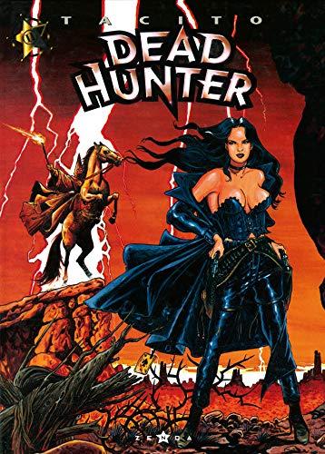 Dead Hunter, tome 2 : Du plomb dans la cagoule