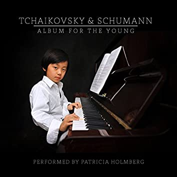 Tchaikovsky & Schumann: Album for the Young