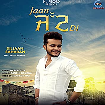 Jaan Jatt Di - Single