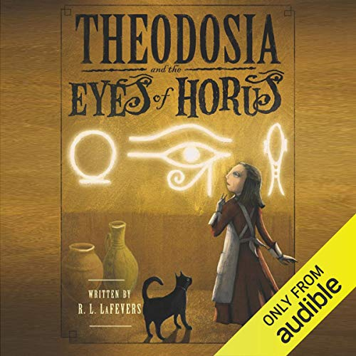 Theodosia and the Eyes of Horus audiobook cover art