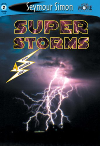 Compare Textbook Prices for See More Readers: Super Storms -Level 2 SeeMore Readers, SEMR Illustrated Edition ISBN 9781587171383 by Simon, Seymour
