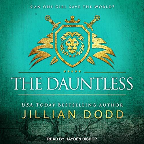 The Dauntless: Spy Girl Series, Book 5