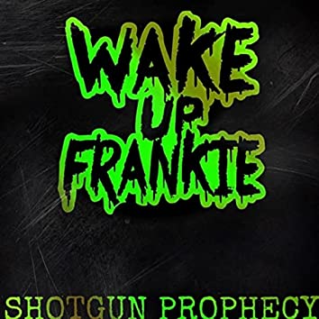 Shotgun Prophecy